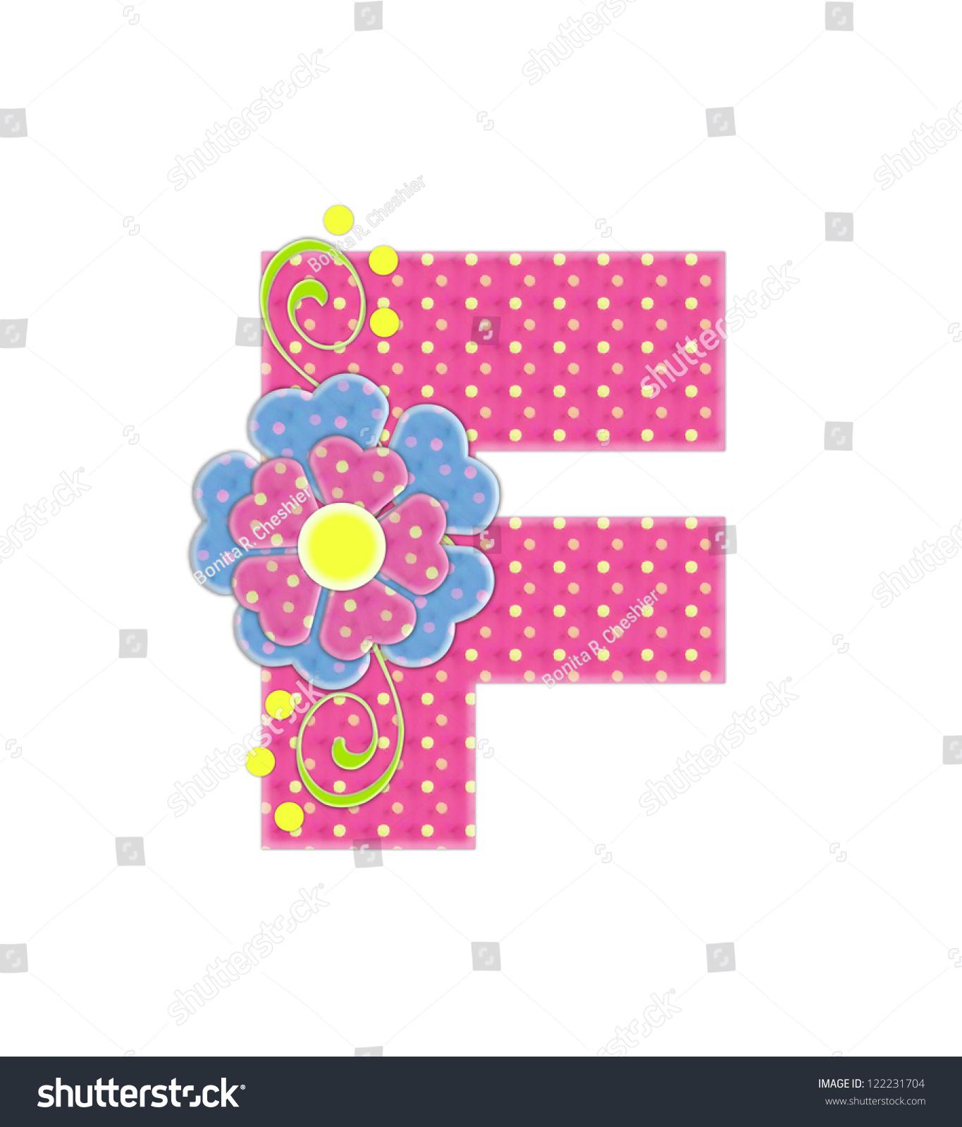 Letter F Alphabet Set Bonita Pink Stock Illustration 122231704 ...