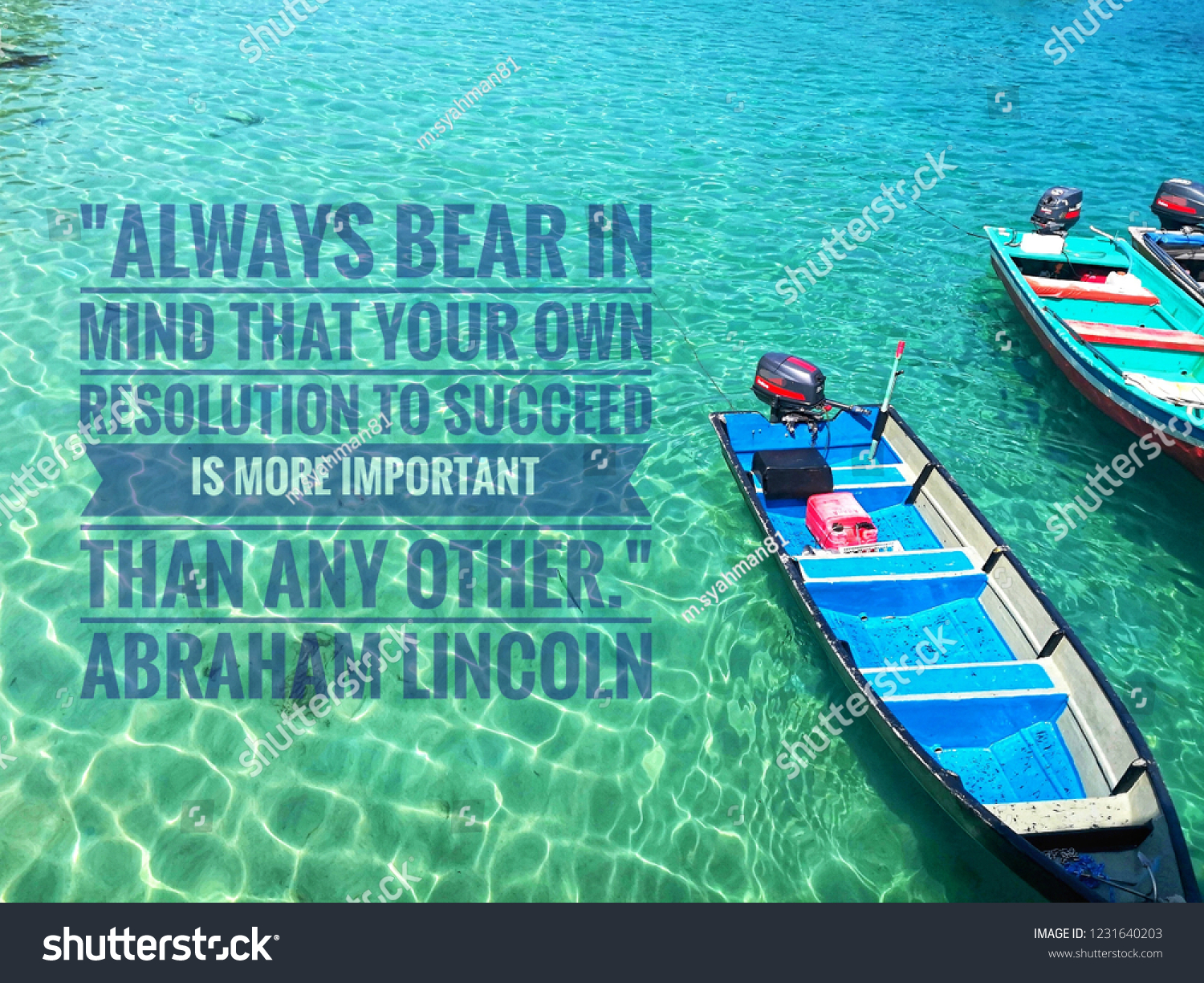 Motivational Quote By Abraham Lincoln Photo Stock Photo