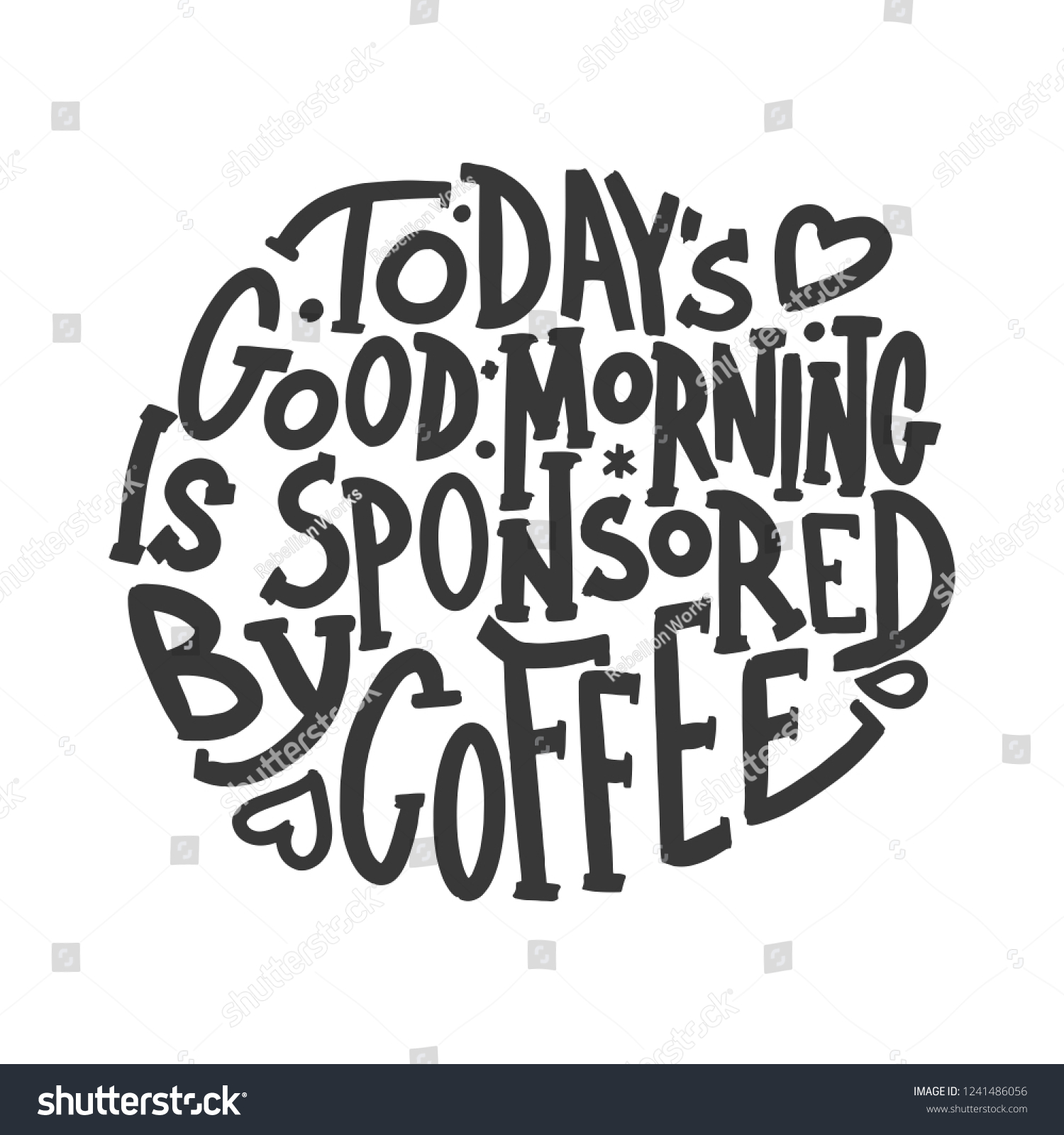 Todays Good Morning Sponsored By Coffee Stock Image