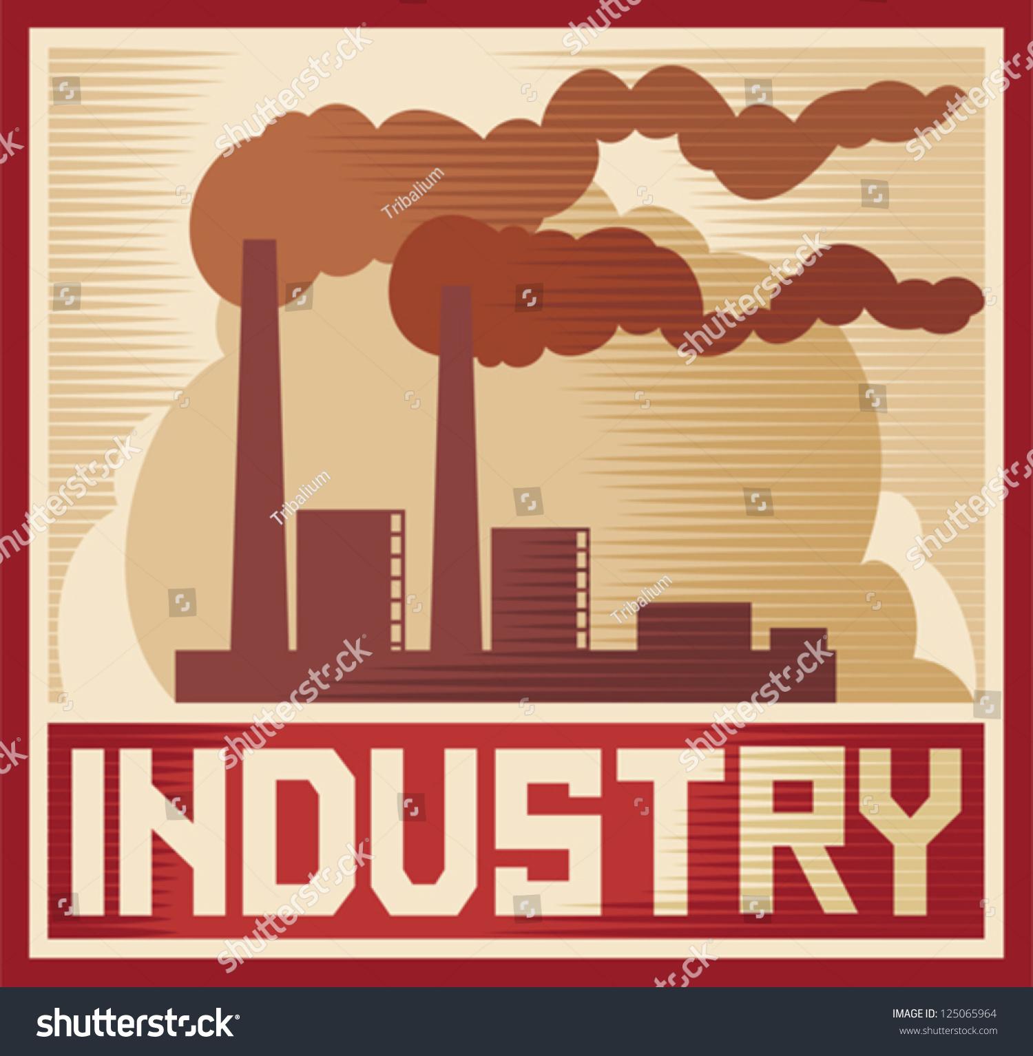 Industry Poster Stock Vector 125065964 - Shutterstock