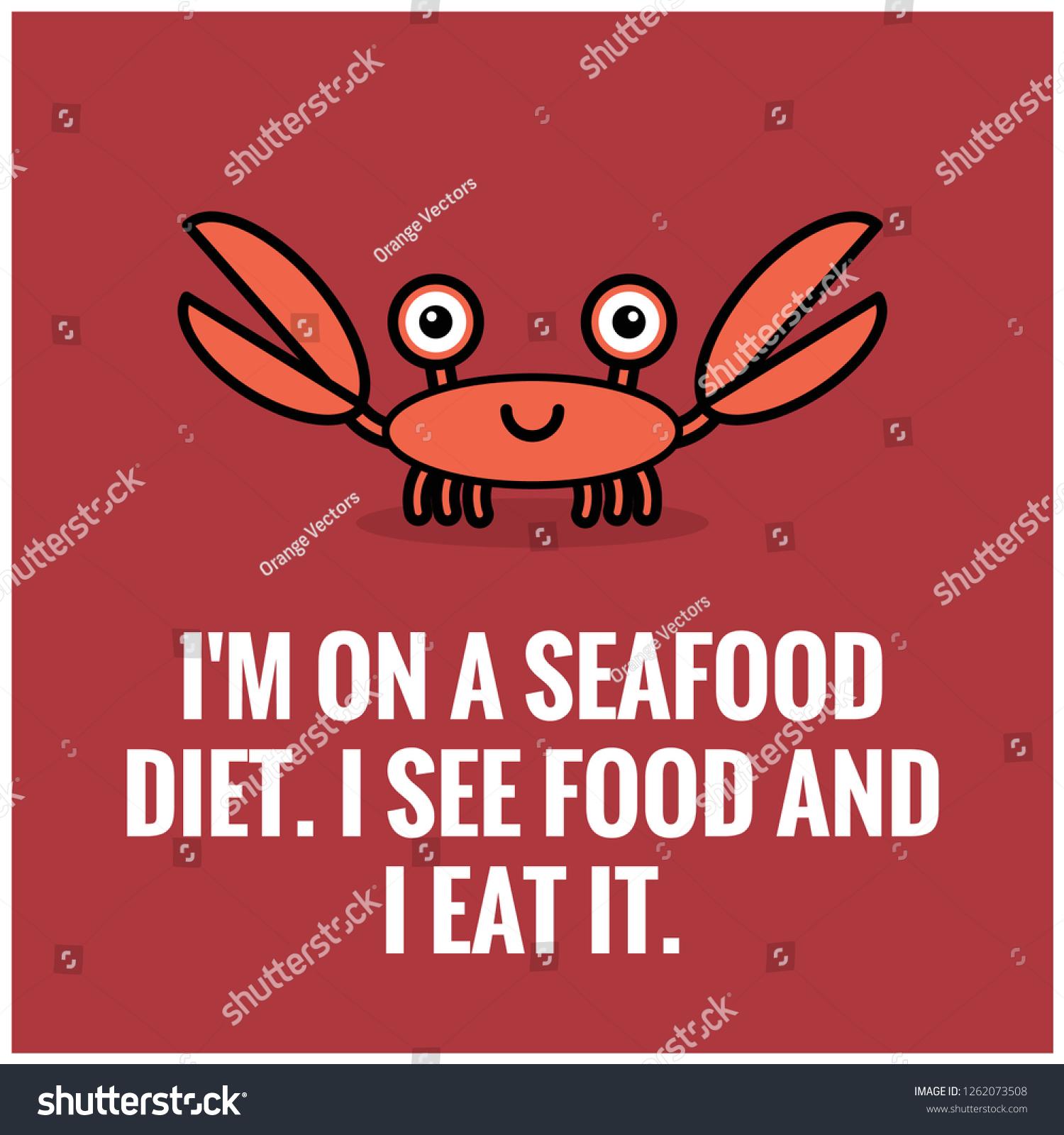 Im On Seafood Diet See Food Stock ...