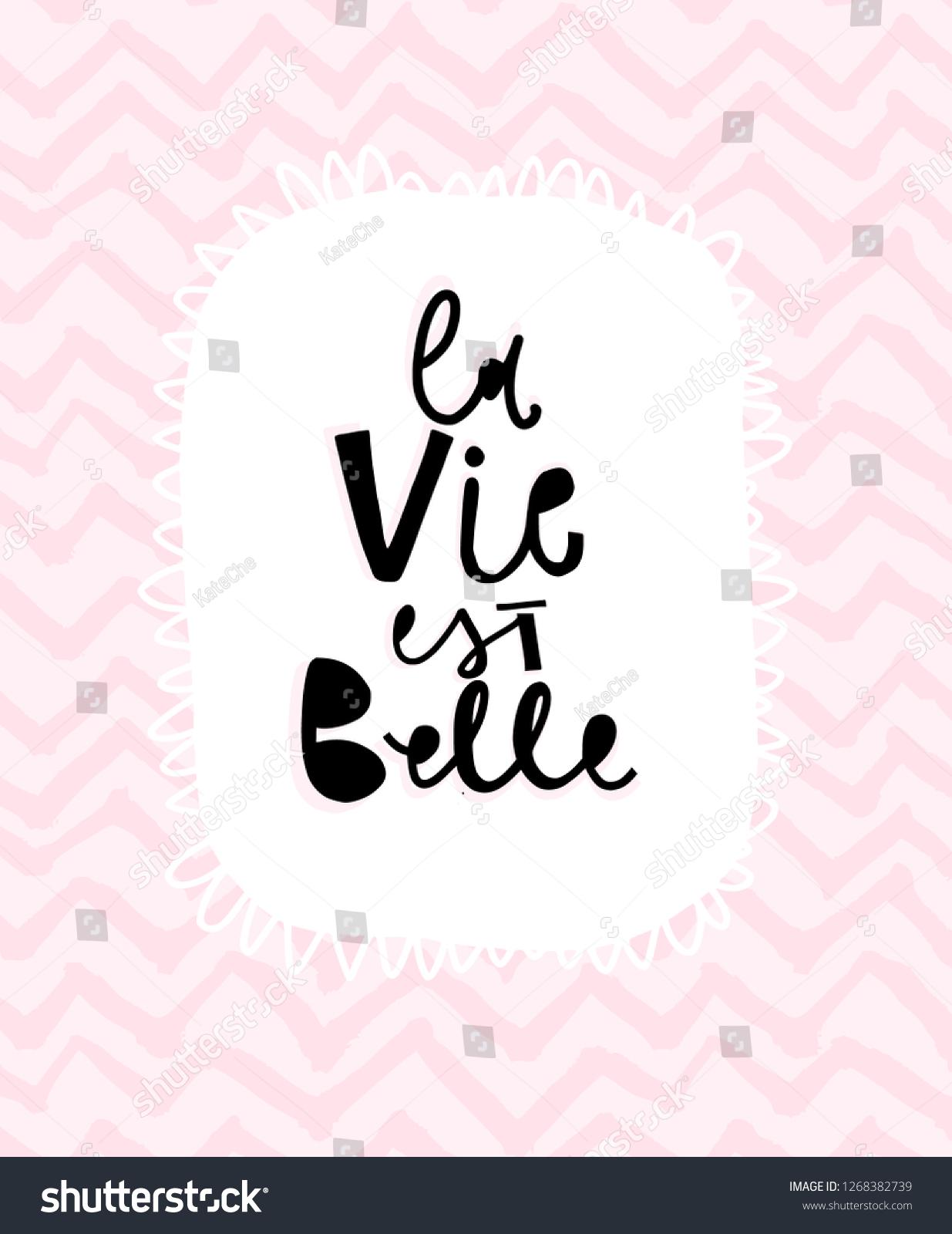 La Vie Est Belle Hand Lettering Stock Vector Royalty Free