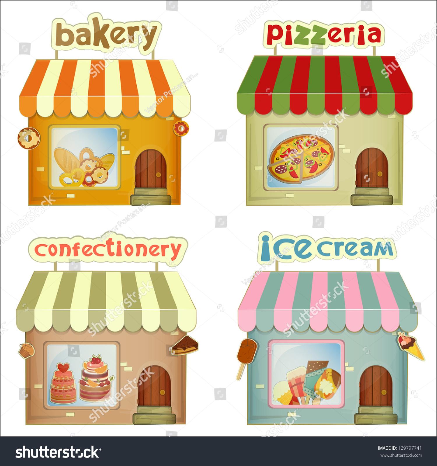 Set Of Cartoon Shops . Bakery, Pizzeria, Confectionery, Ice