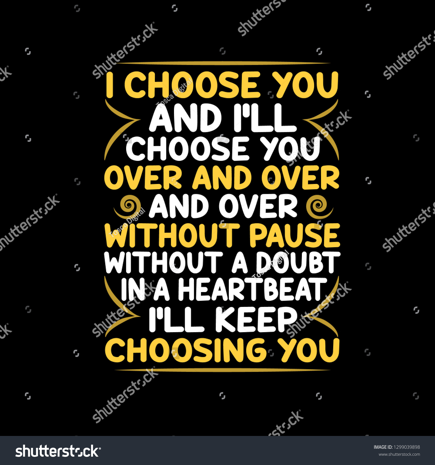 Love quote and saying i choose you and i will choose you over and over
