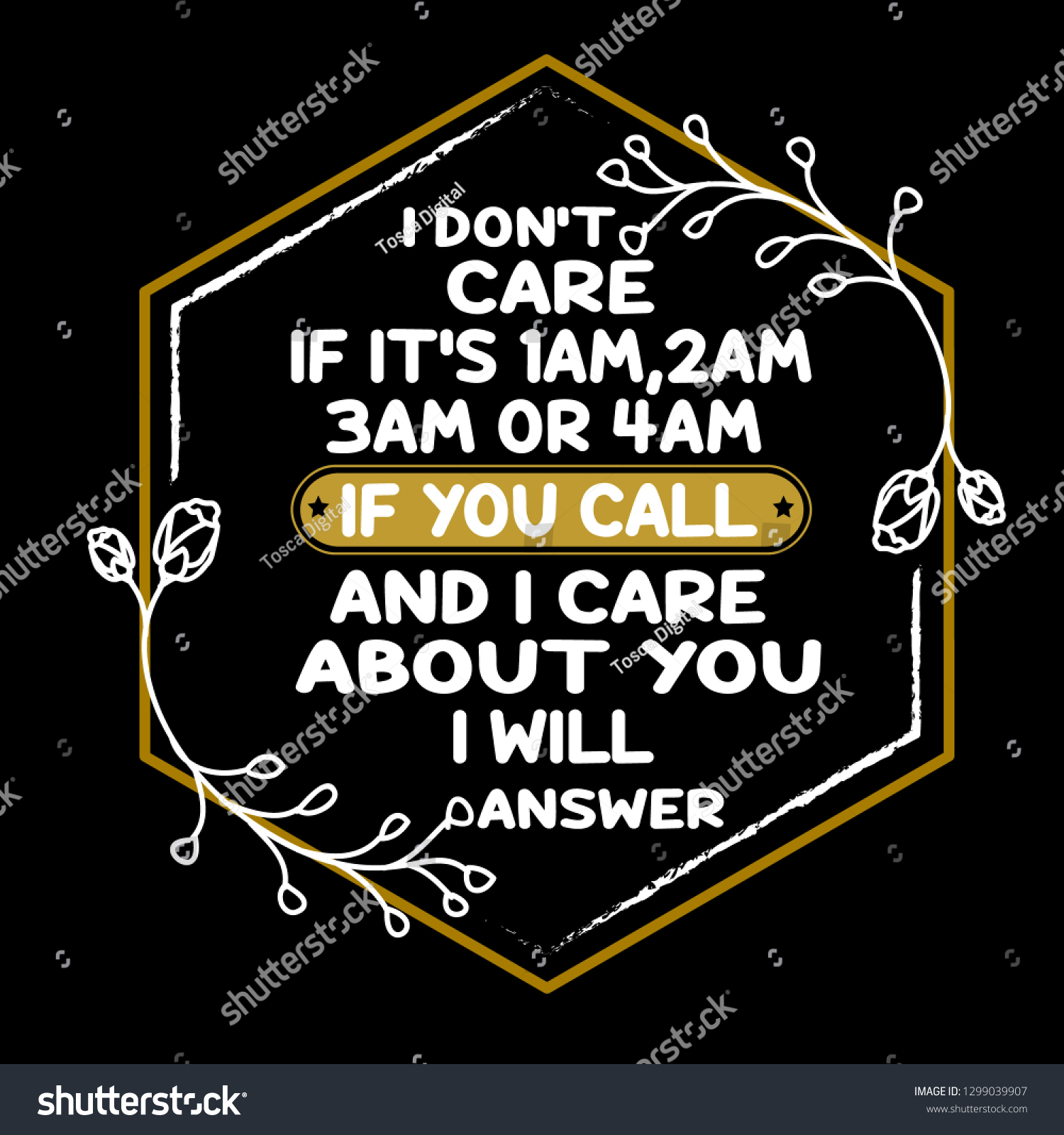 Love quote and saying i dont care if its 1 am 2