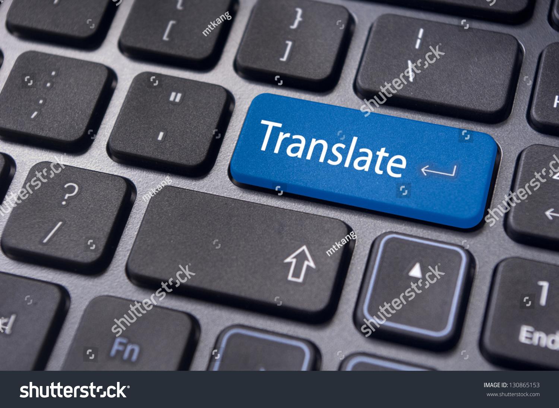 translate button on computer keyboard translation stock photo edit