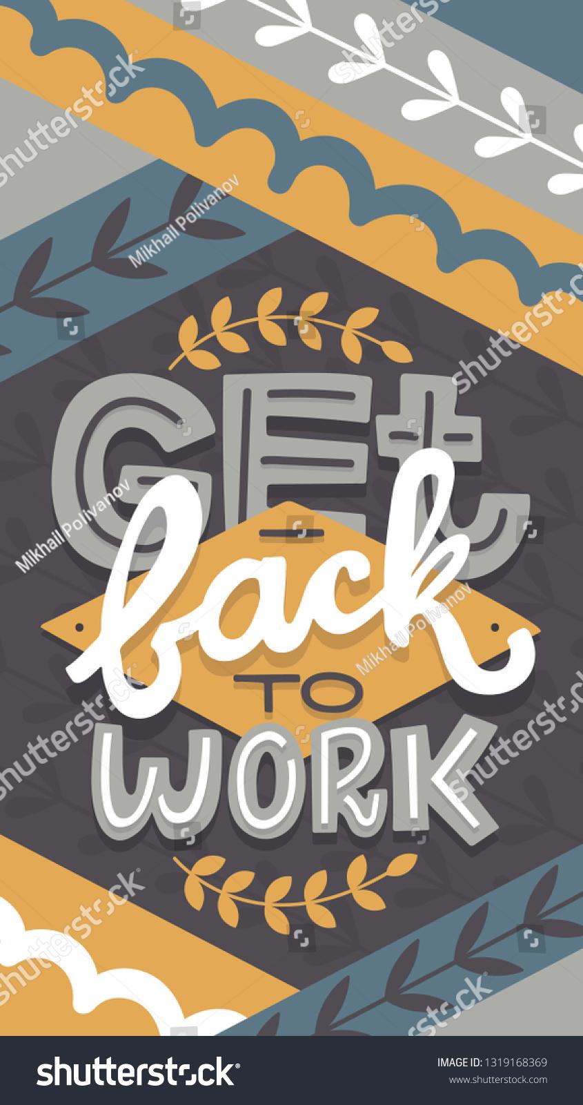 Hand Drawn Motivational Wallpaper Get Back Stock Vector