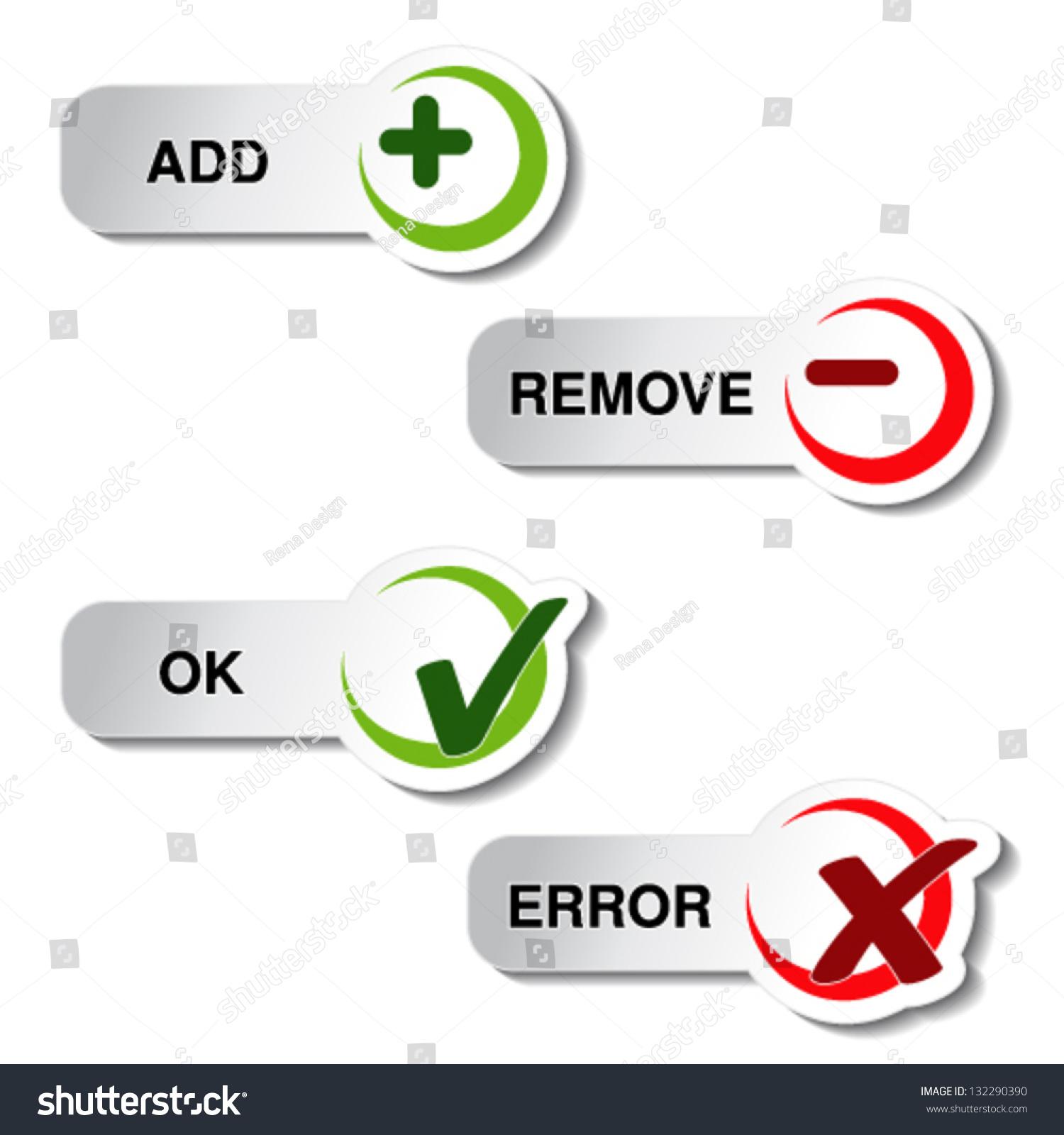 Vector Add Remove Ok Error Item Stock Vector 132290390 - Shutterstock