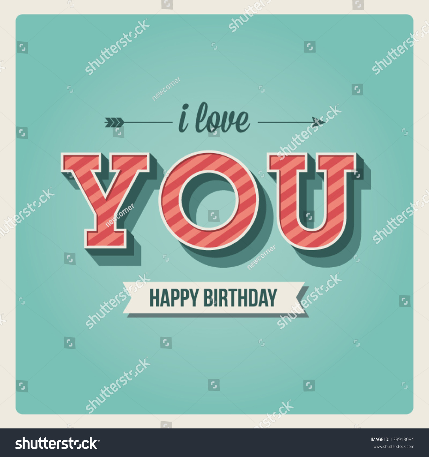 Happy Birthday Card I Love You Font Type Vintage Retro