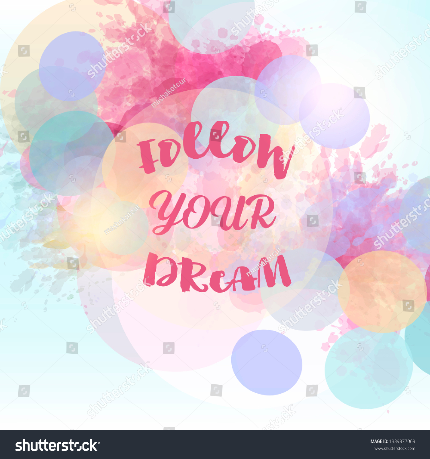 Art Vector Quote Follow Your Dream Stock Vector Royalty Free 1339877069