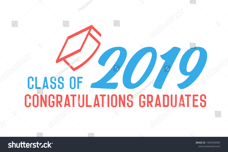 Class 2019 Congratulations Graduates Design Vector Stock