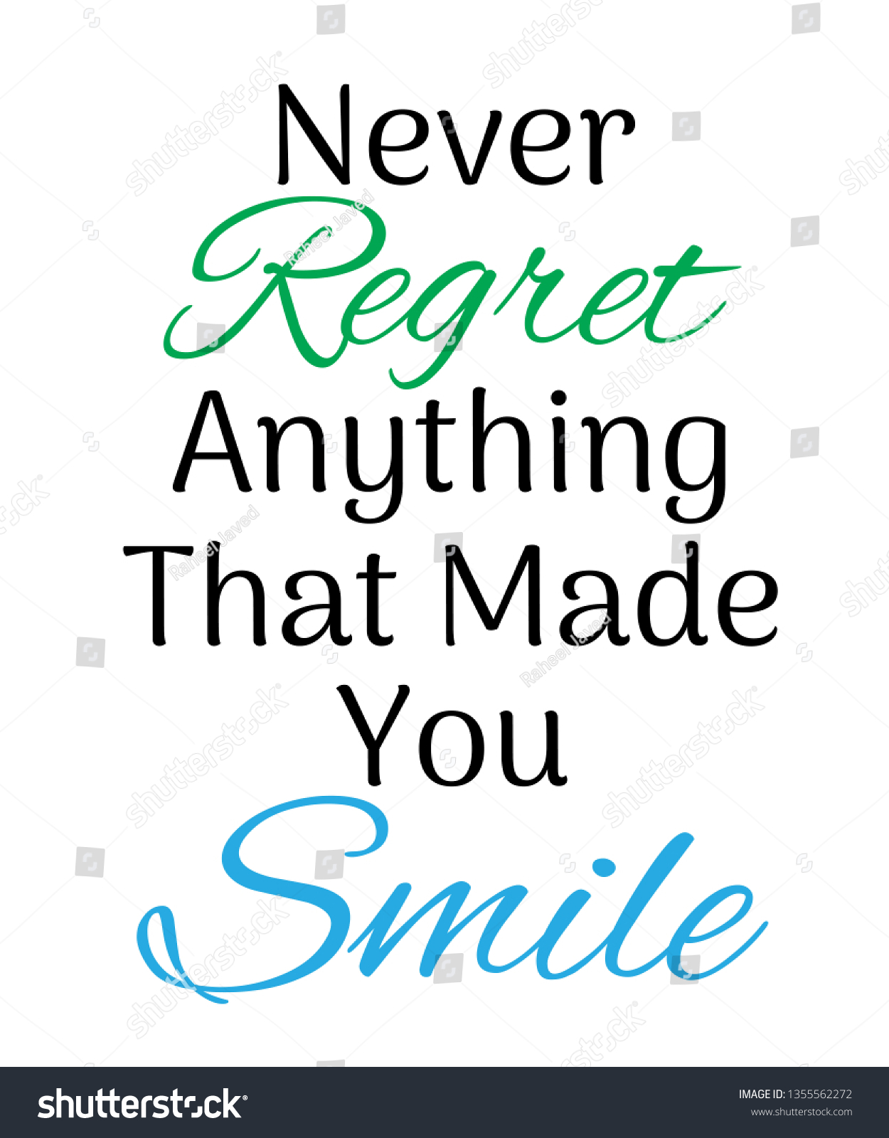 Never Regret Anything That Made You Stock Vector (Royalty