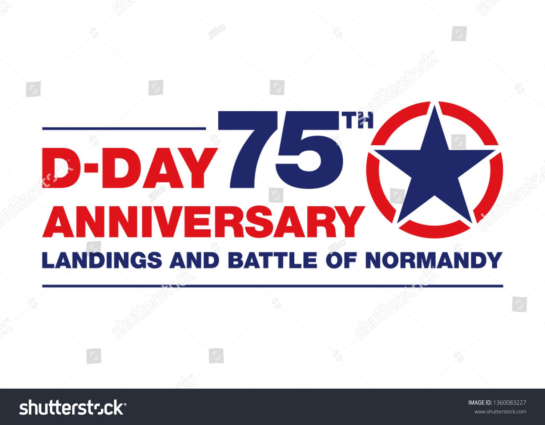 Logo 75th Anniversary Dday 1944 Normandy Stock Vector Royalty Free 1360083227