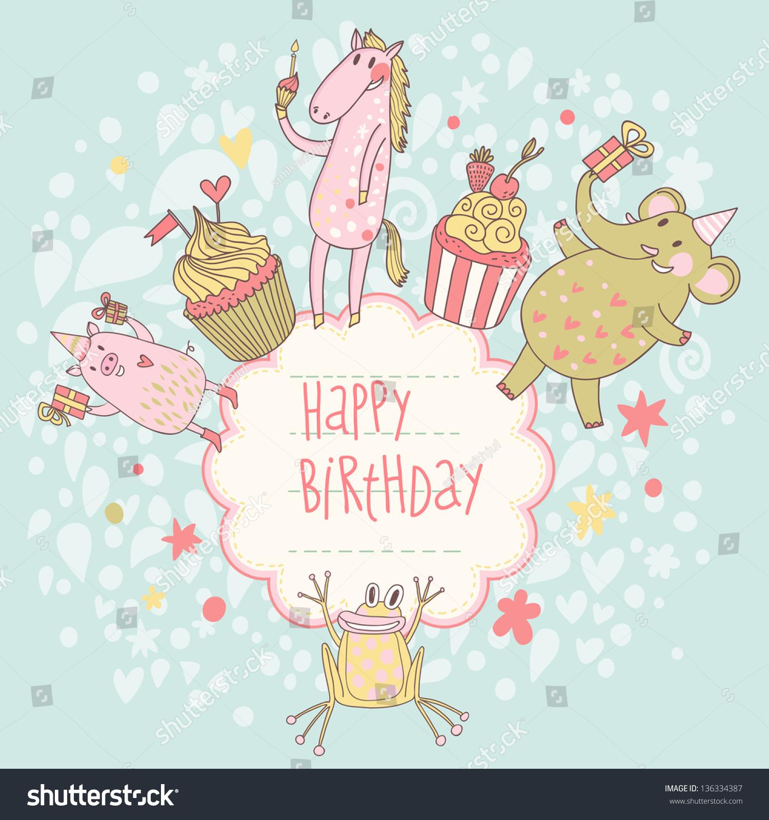 Funny Happy Birthday Card Cute Animals Vector 136334387 – Happy Birthday Cards Cute