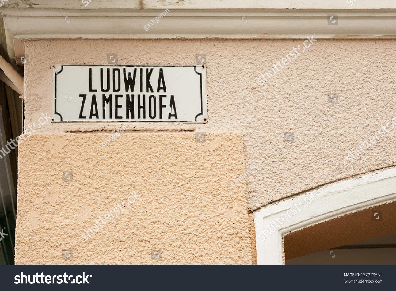 L'Esperanto - Page 2 Stock-photo-name-plate-zamenhof-street-ludwik-zamenh-was-inventor-of-esperanto-137273531