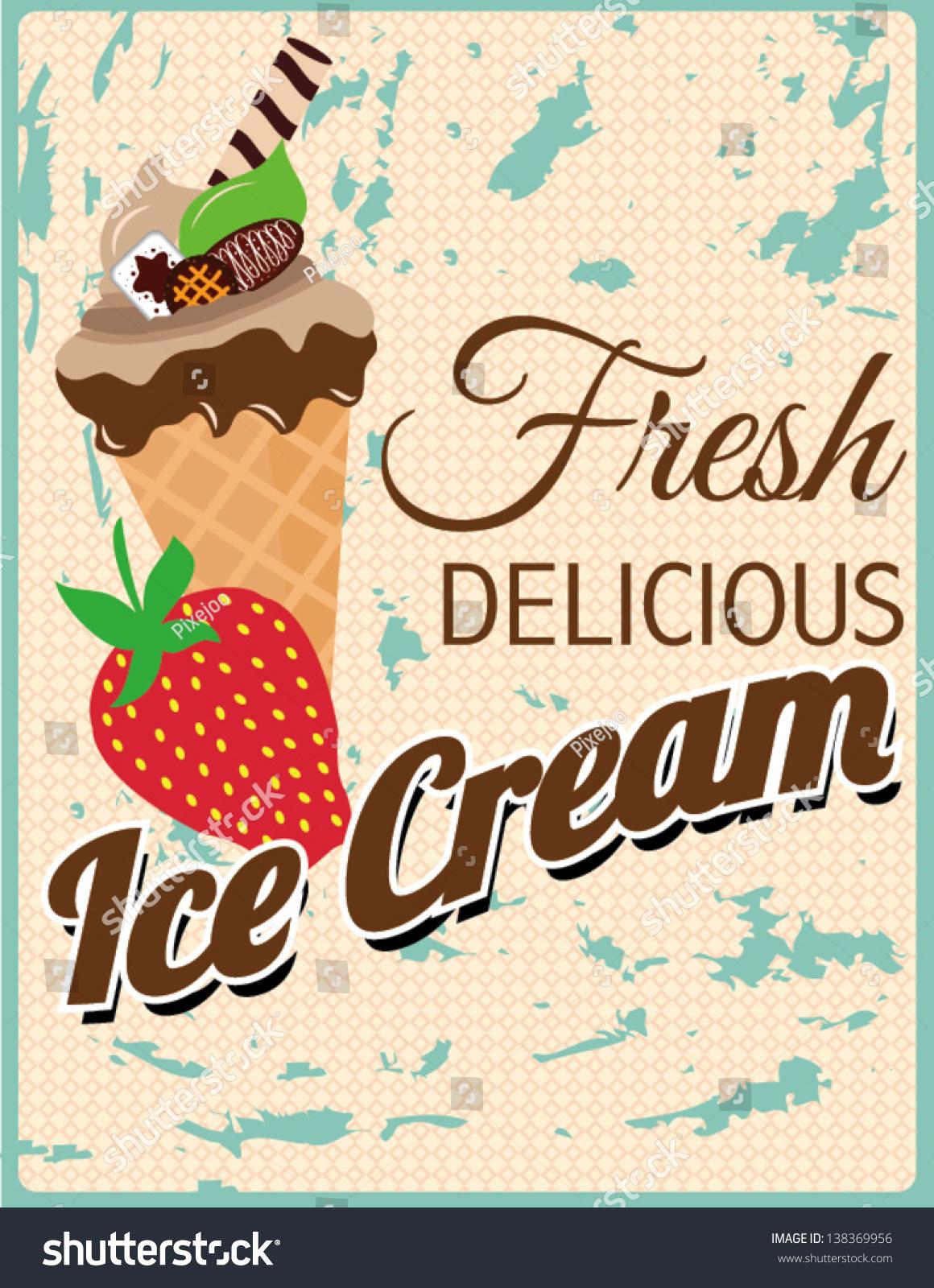 Fresh Retro Delicious Ice Cream Poster Stock Vector 138369956 ...