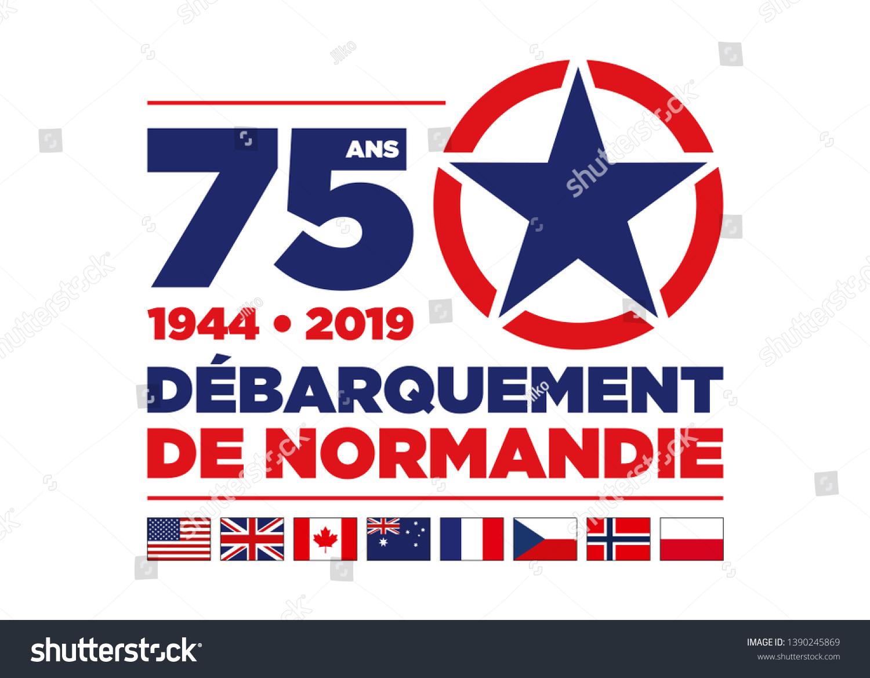 Logo 75th Anniversary Dday 1944 Normandy Stock Vector Royalty Free 1390245869