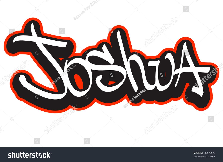 Joshua Graffiti Font Style Name Hip hop Design Template For T shirt