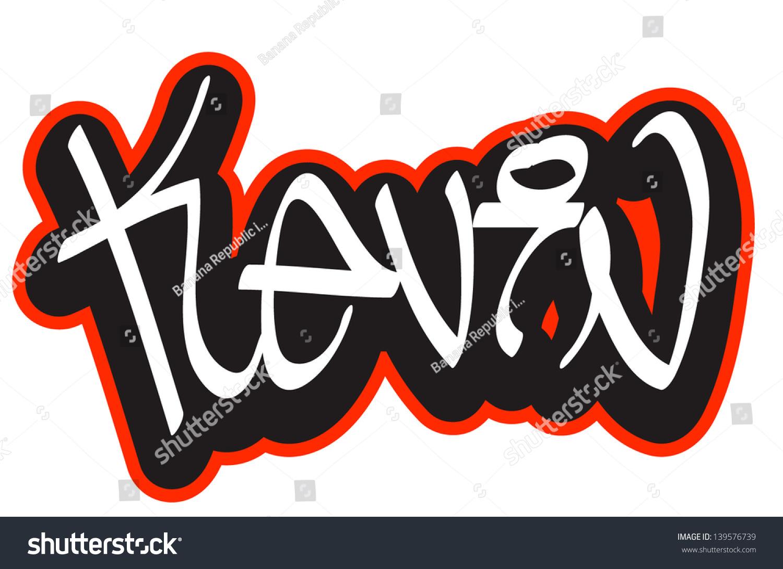 Shirt design fonts - Kevin Graffiti Font Style Name Hip Hop Design Template For T Shirt