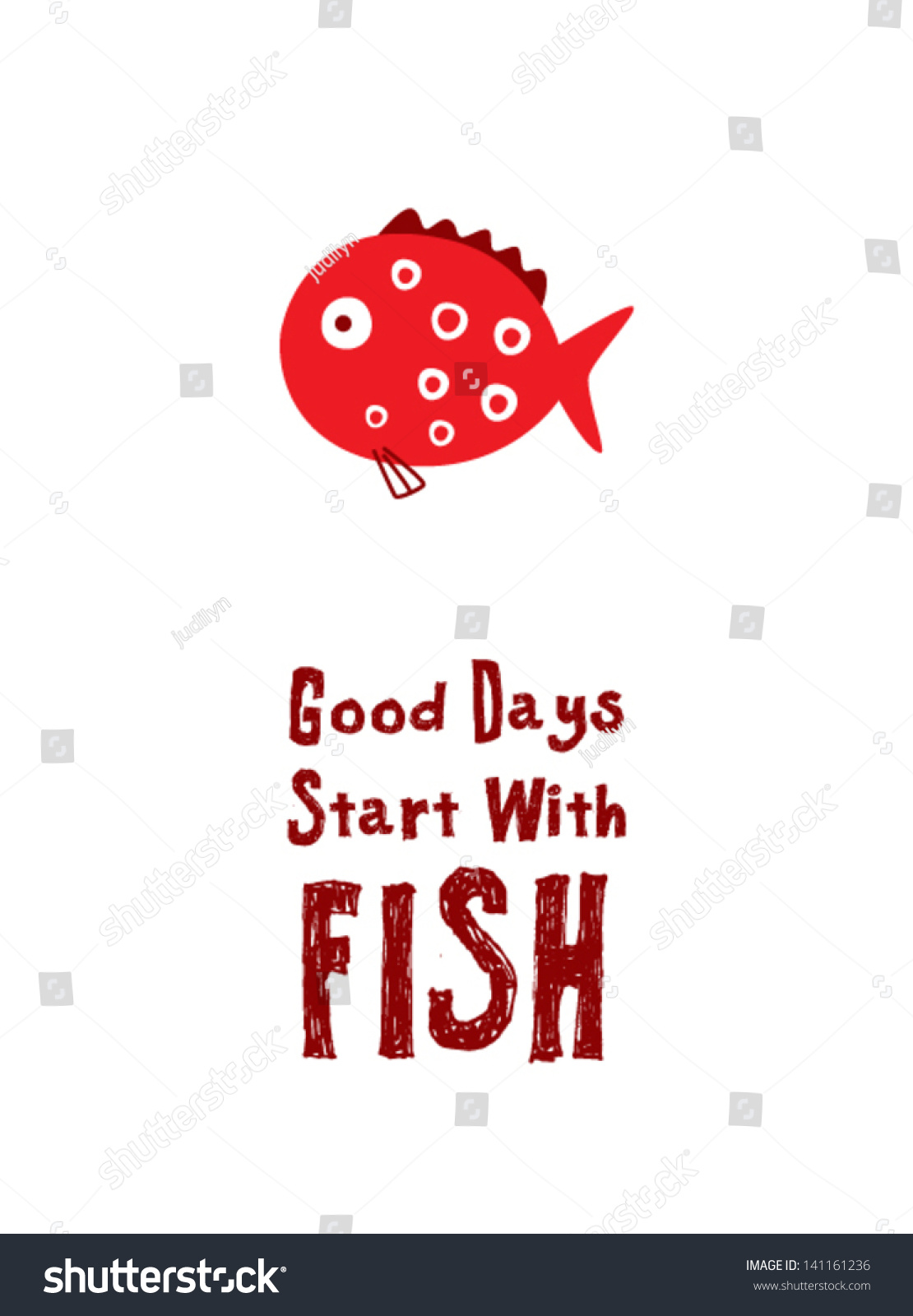 Good days start with fish stock vector illustration for Good fishing days