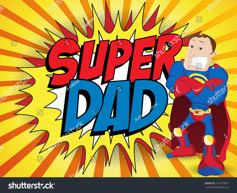 Vector Super Man Hero Dad Happy Stock-Vektorgrafik 141477061 ...