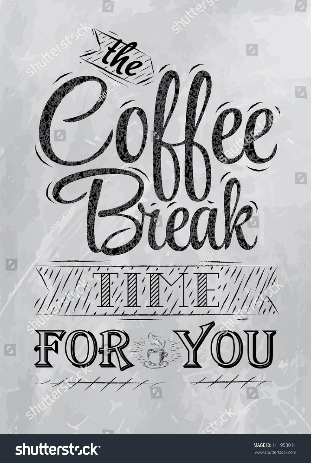 Poster Lettering Coffee Break Time You Stock Vector ...
