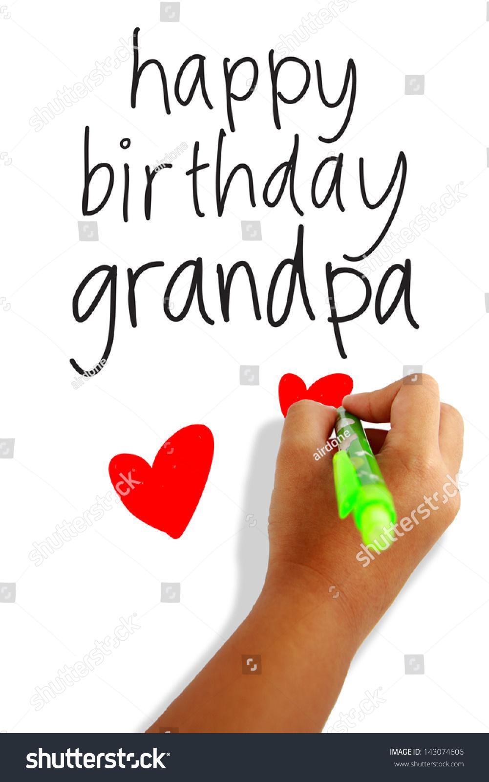 Happy Birthday Grandpa Greeting Card Photo 143074606 – Happy Birthday Grandpa Card