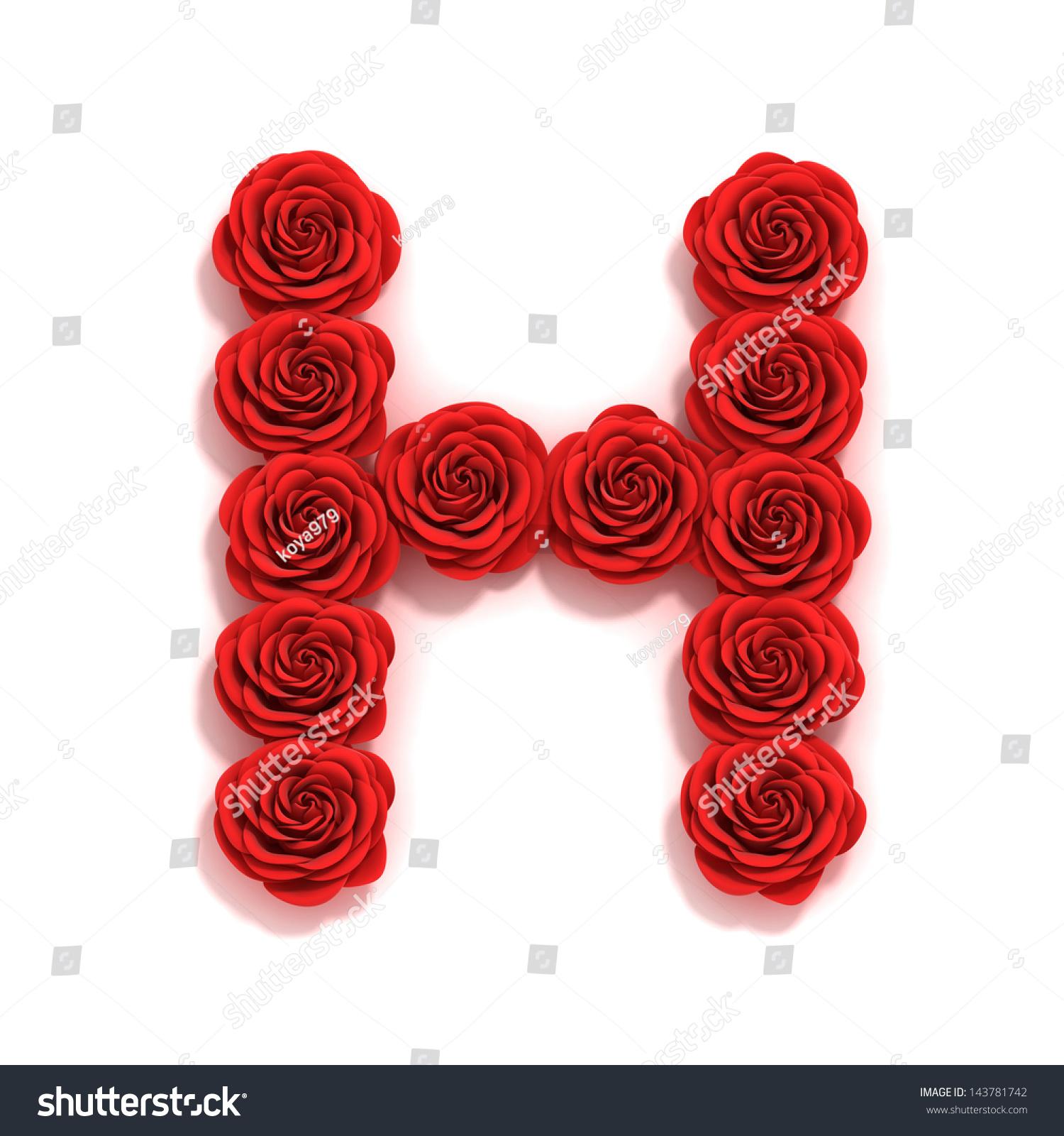 H Letter In Rose Rose Font Letter H Sto...