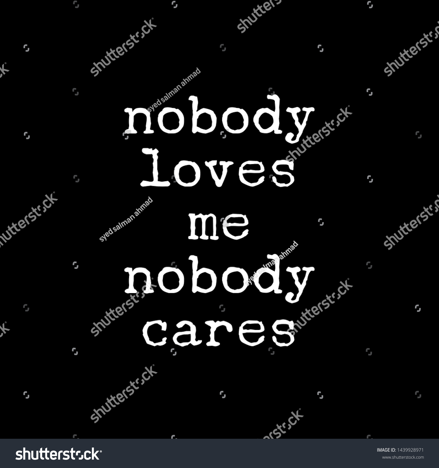 Nobody Loves Me Nobody Caresquotes About Stock Illustration 6