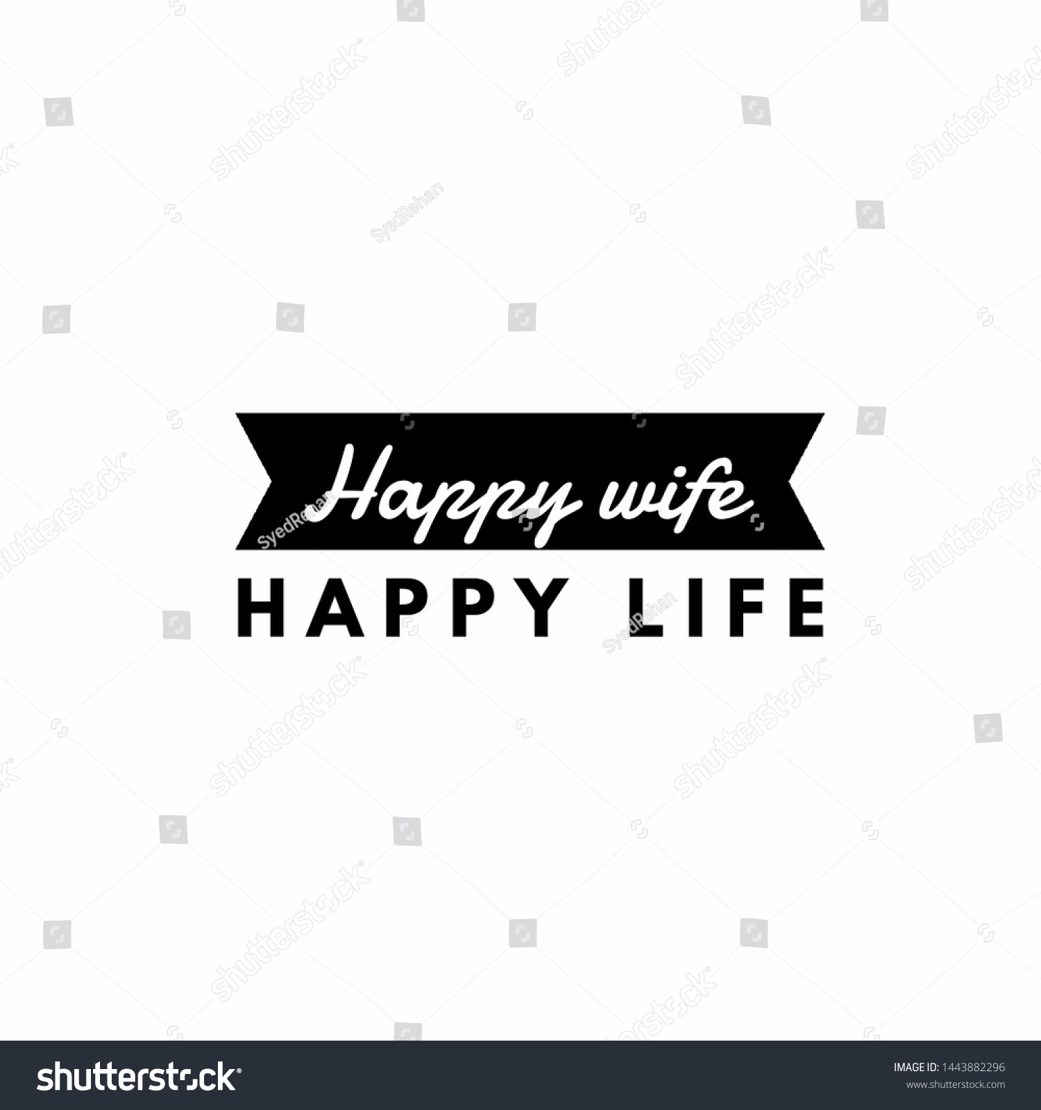 Happy Wife Happy Life Quotes About Stock Illustration 1443882296