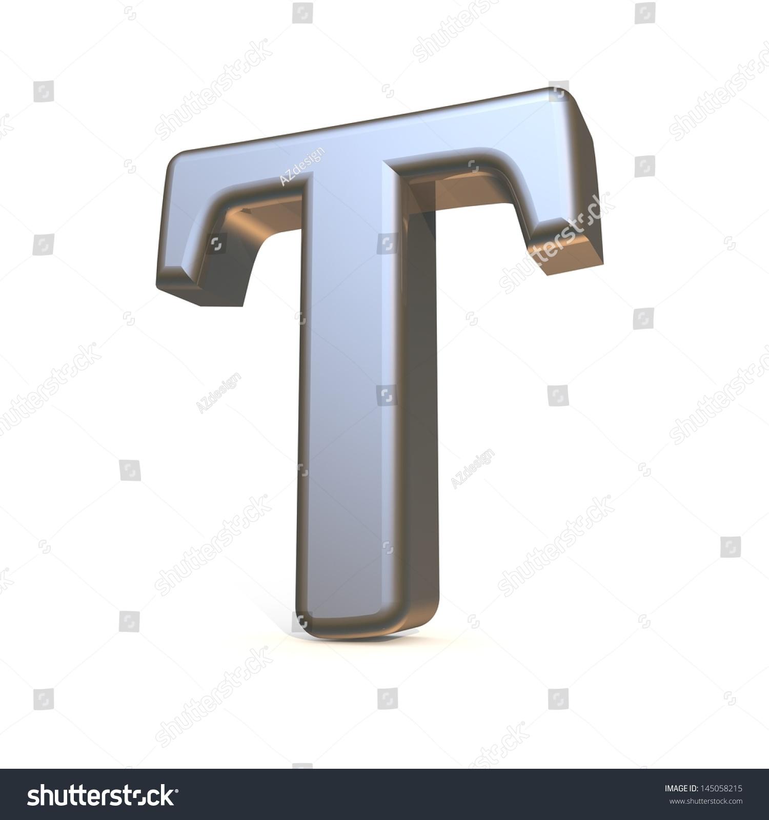 Metal Letter T 3D Alphabet Metal Letter T Isolated Stock Illustration 145058215