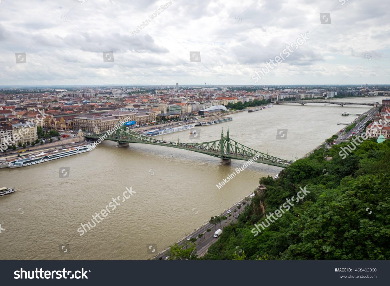 Liberty Bridge, view from Gellert Hill, Budapest, Hungary #1468403060