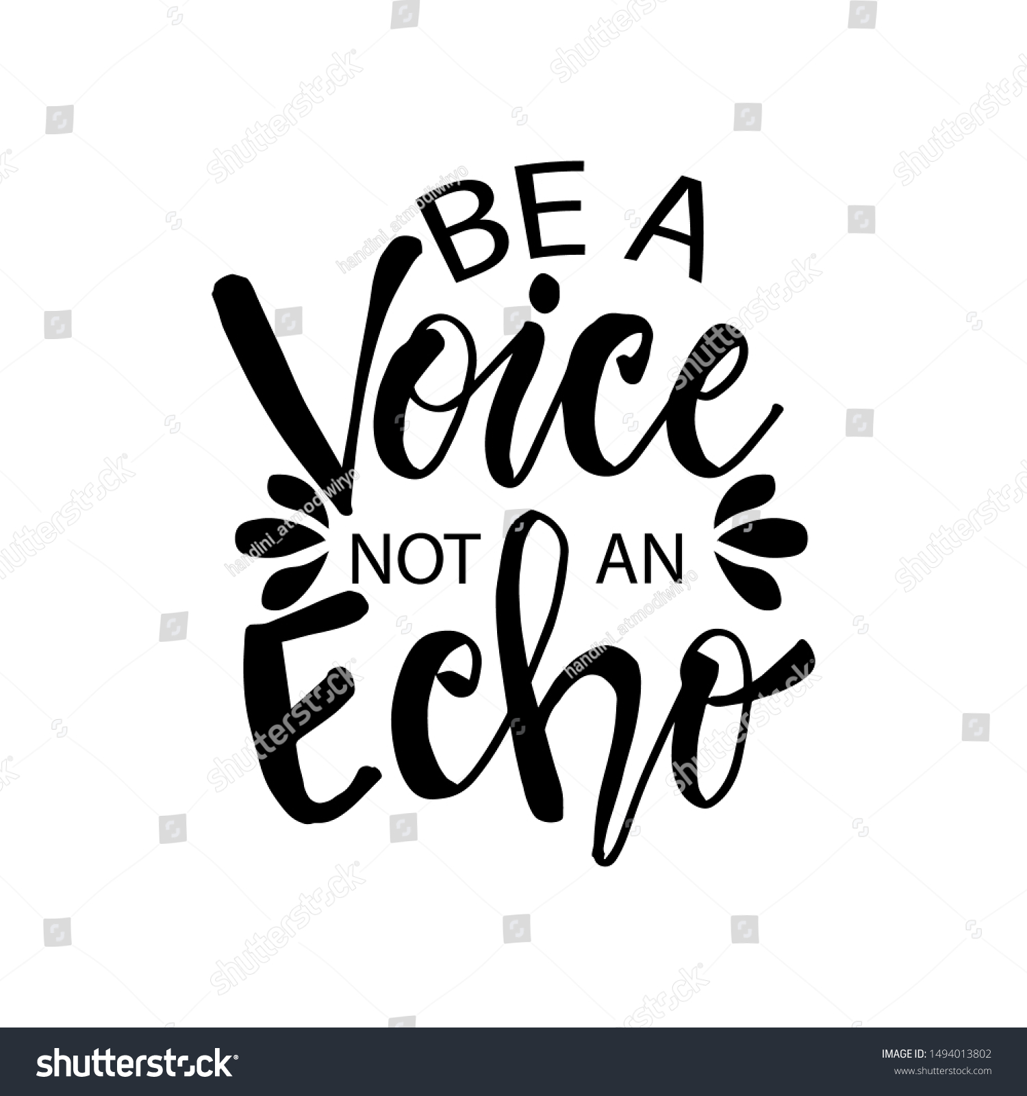Be Voice Not Echo Motivational Inspirational