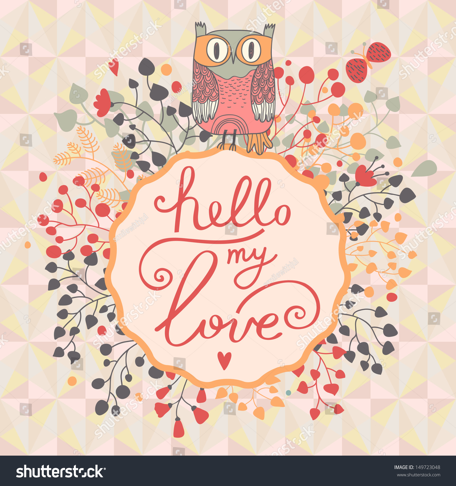 Hello My Love. Cute Floral Card With Cartoon Owl In Vector. Summer  Background.