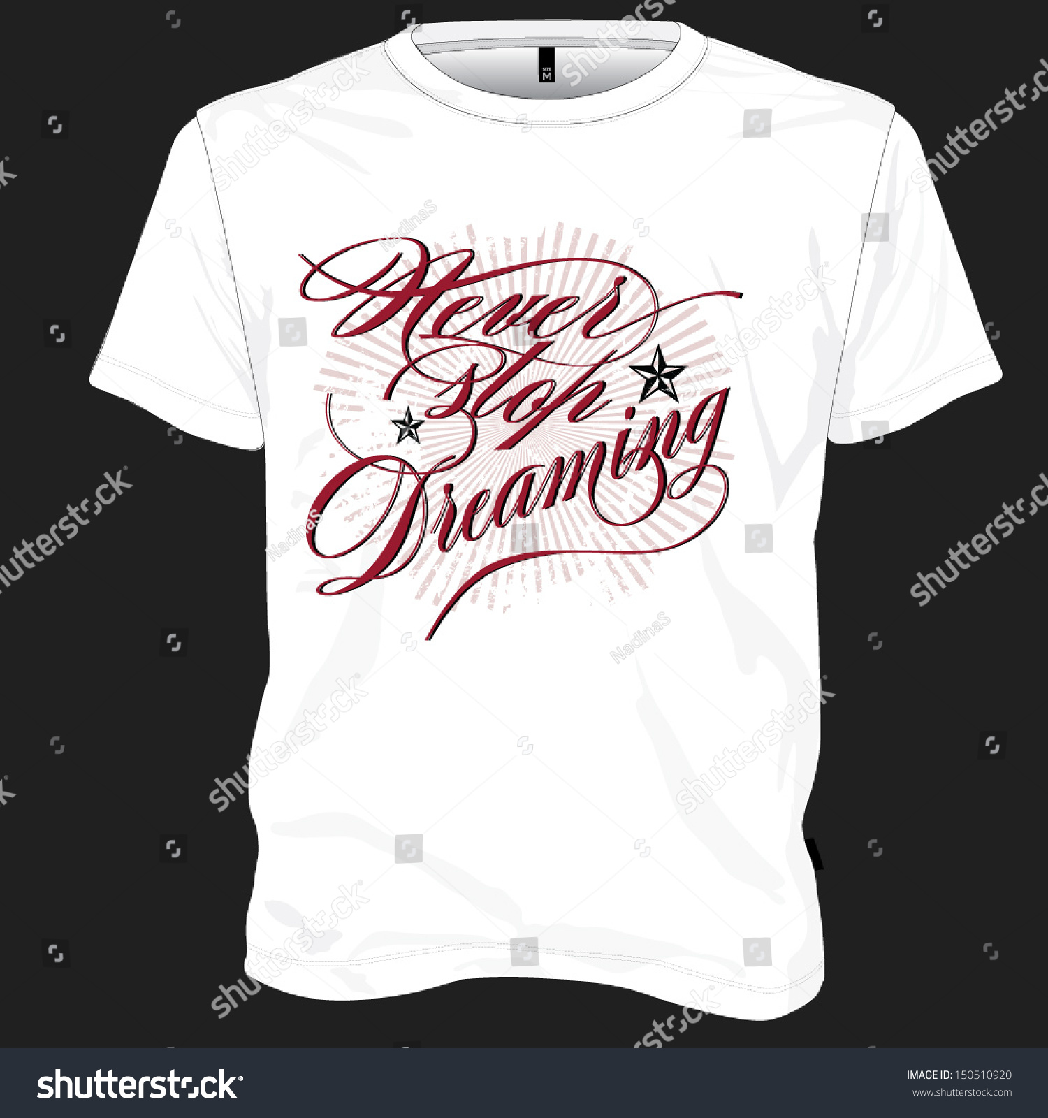 Tshirt design never stop dreaming stock vector 150510920 for Stock t shirt designs