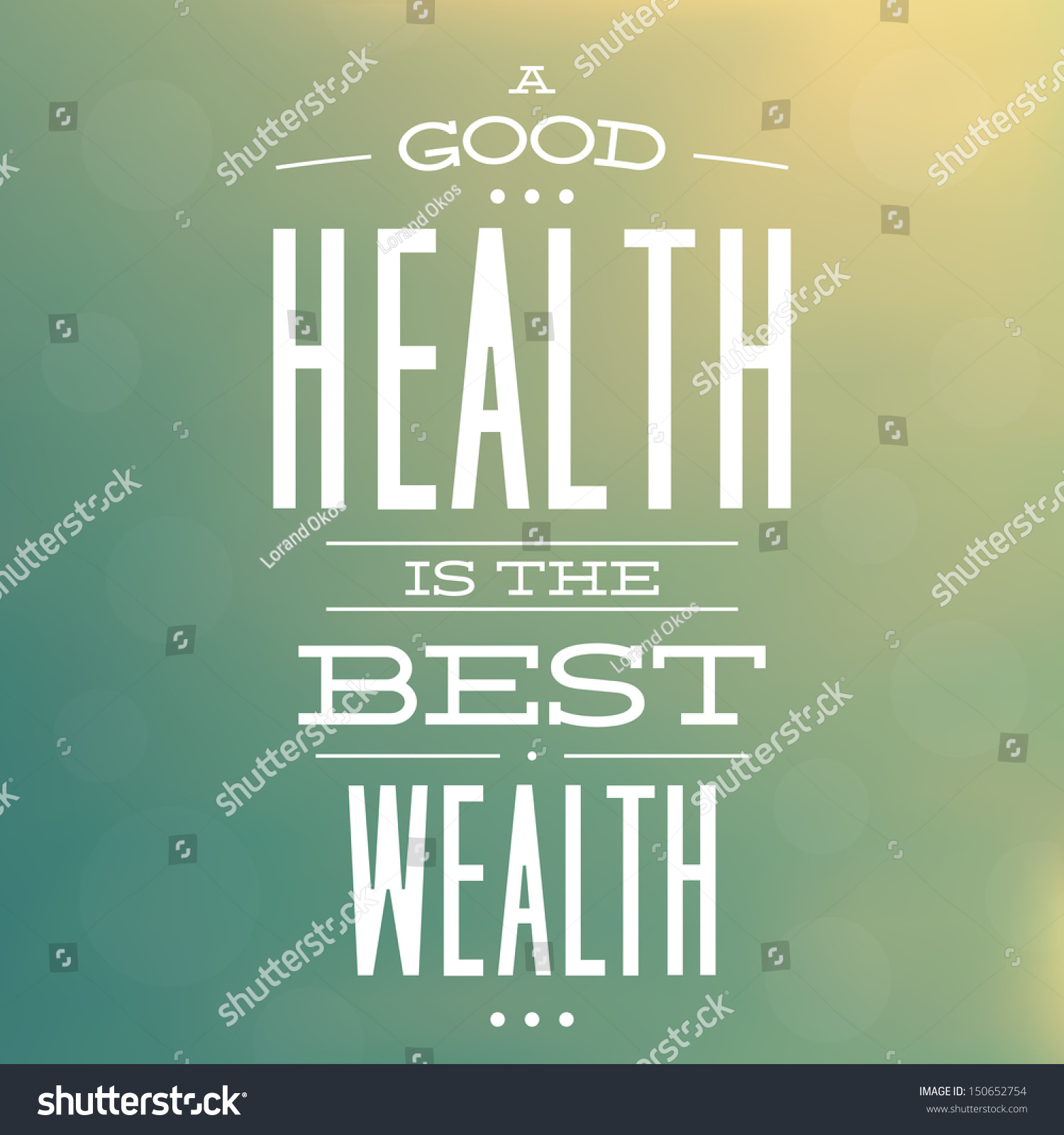 Good Health Best Wealth Quote Typographic Stock Vector Royalty Free 150652754