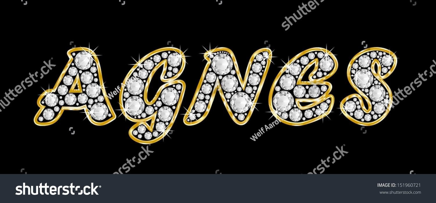 The Name AGNES Made Of A Shiny Diamonds Style Font Brilliant Gem Stone Letters Building