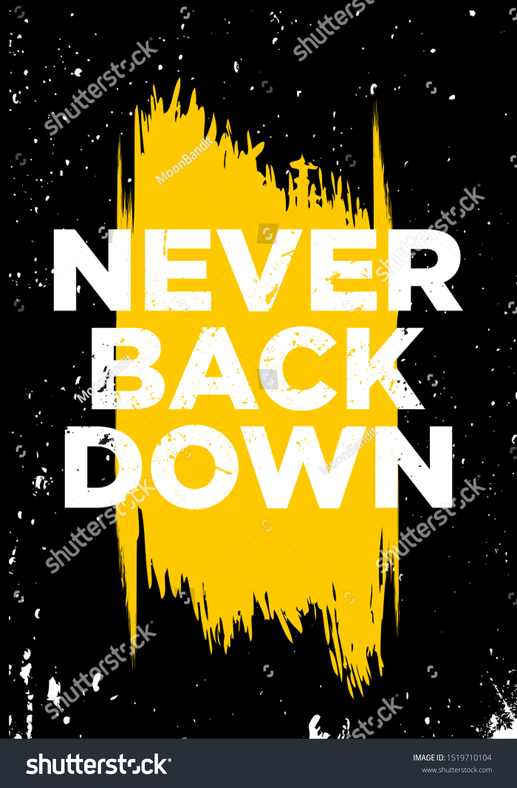 Never Back Down Motivational Quotes Proverb Stock Vector Royalty Free 1519710104