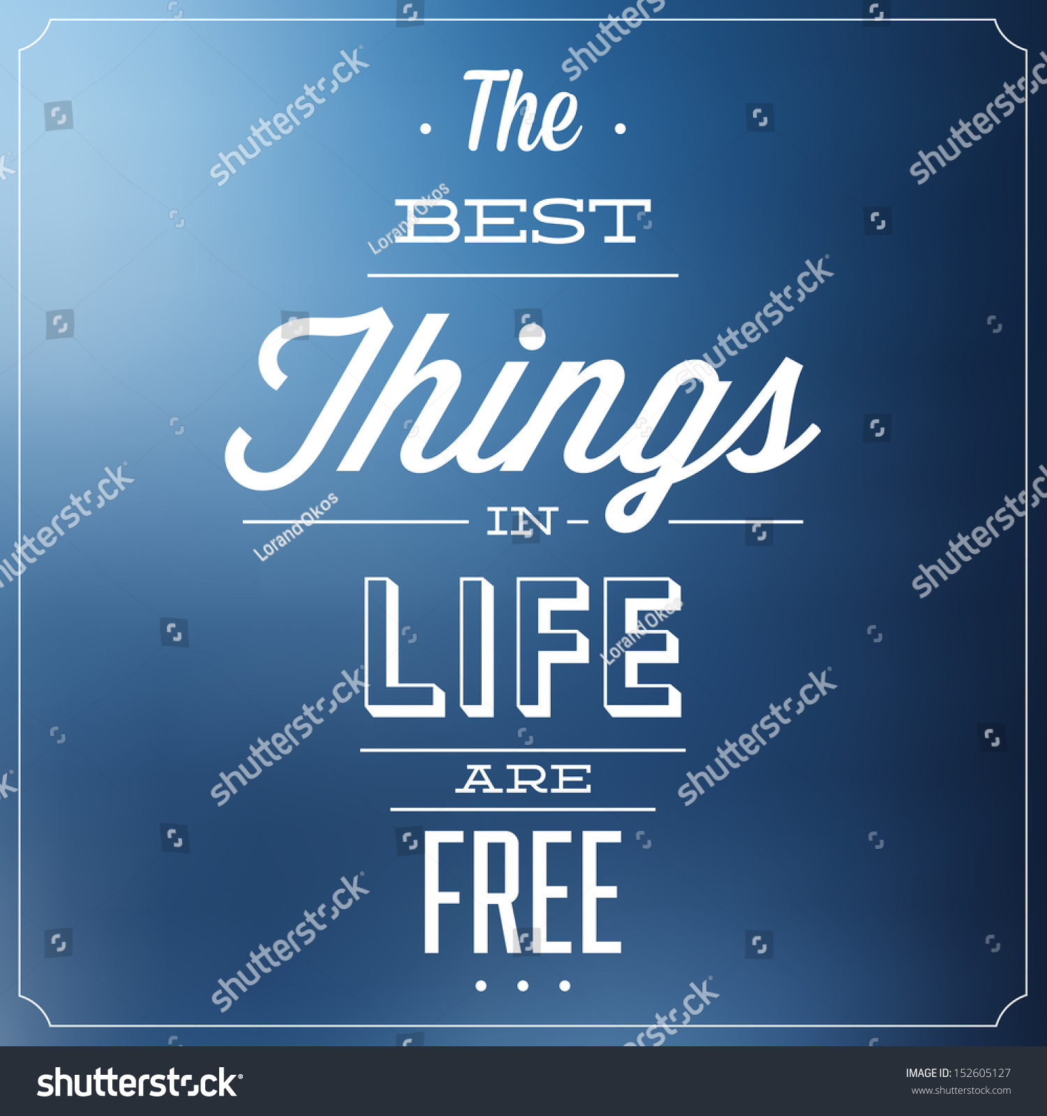 Best Quote About Life Best Things Life Free Quote Typographic Stock Vector 152605127