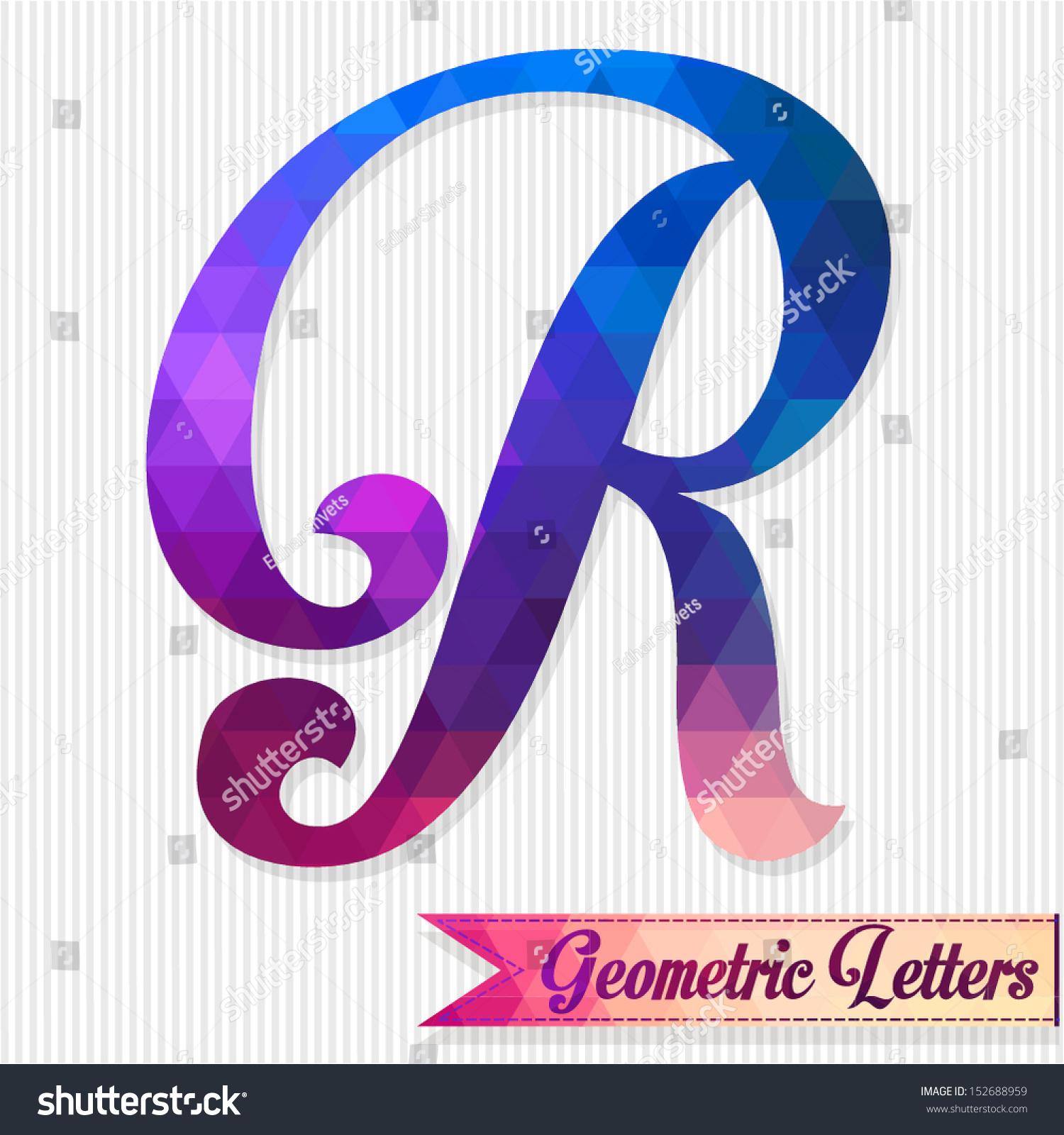 Letter R Retro Letter Geometric Shapes Stock Vector 152688959 ...