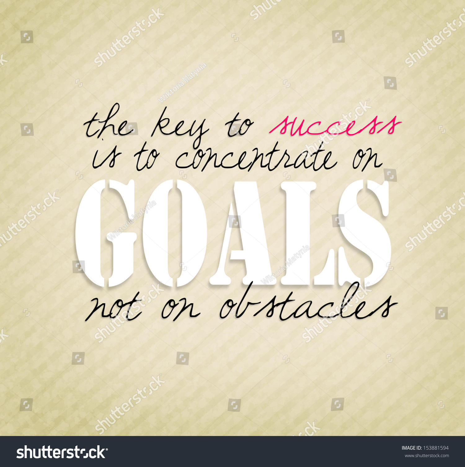 positive quote the key success concentrate stock illustration positive quote the key to success is to concentrate on goals not on obstacles
