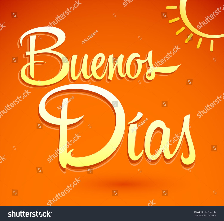 Buenos Dias Good Morning Spanish Text Stock Vector 154457147 ...