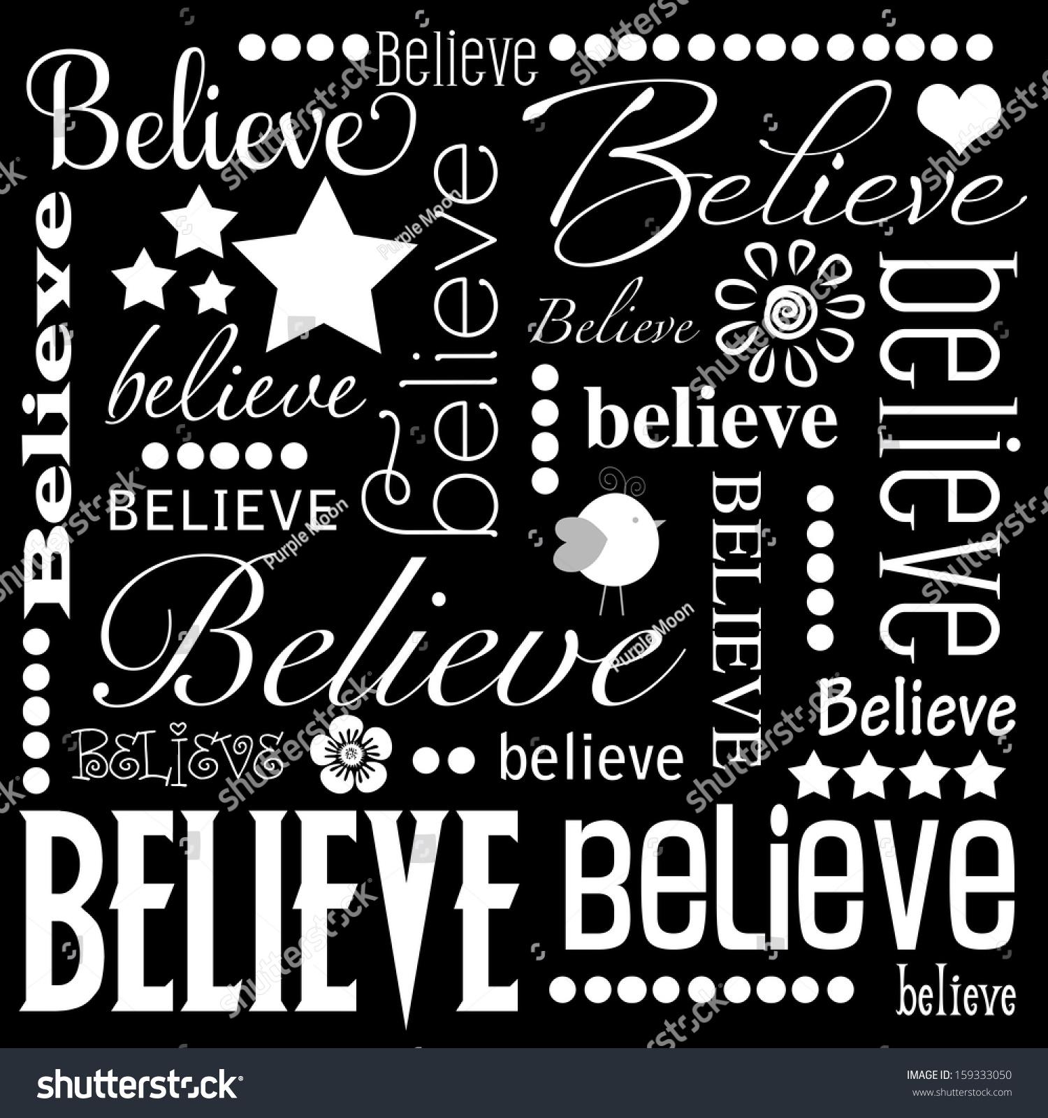 Believe Word Art Black Background White Stock Illustration Shutterstock