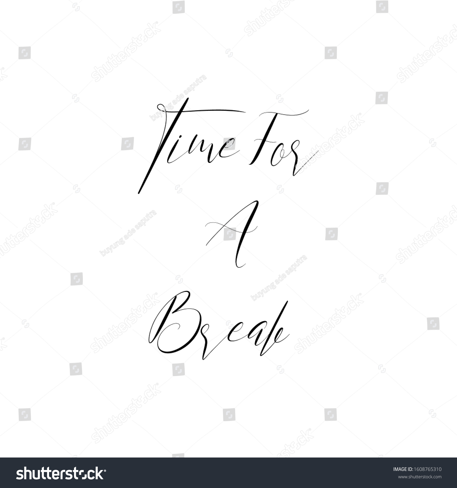 Time Break Quote Inspiring Motivational Life Stock Vector Royalty Free 1608765310