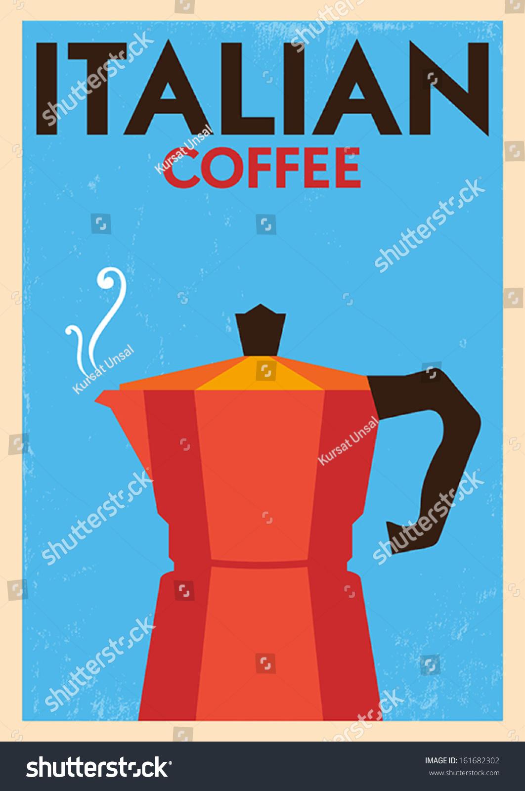 Italian Coffee Maker Vector : Italian Coffee Poster Stock Vector Illustration 161682302 : Shutterstock