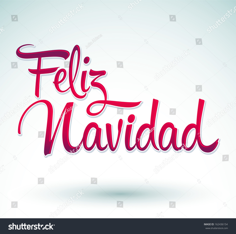 Feliz Navidad Merry Christmas Spanish Text Stock Vector (Royalty ...