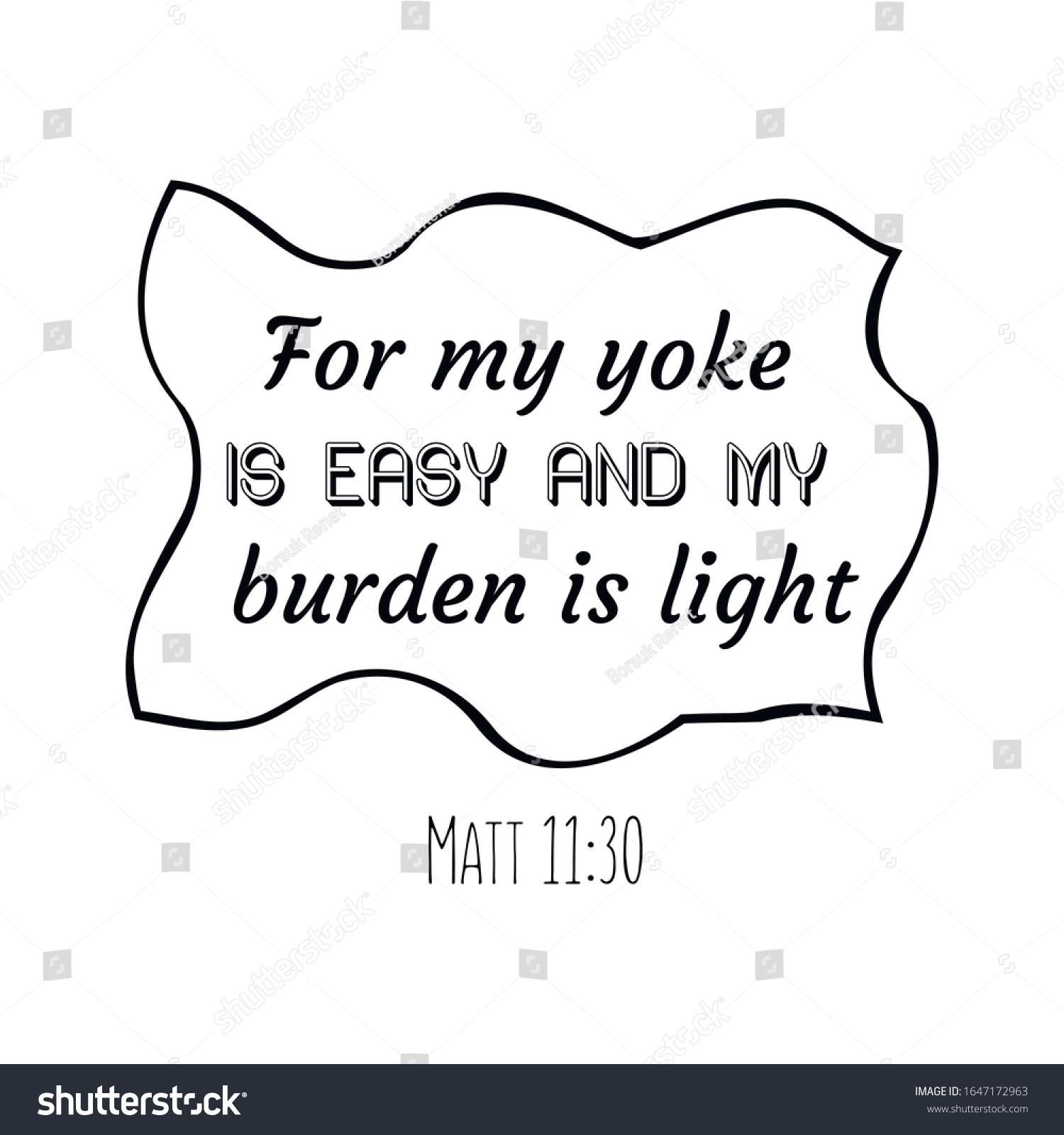My Yoke Easy My Burden Light Stock Vector (Royalty Free) 1647172963