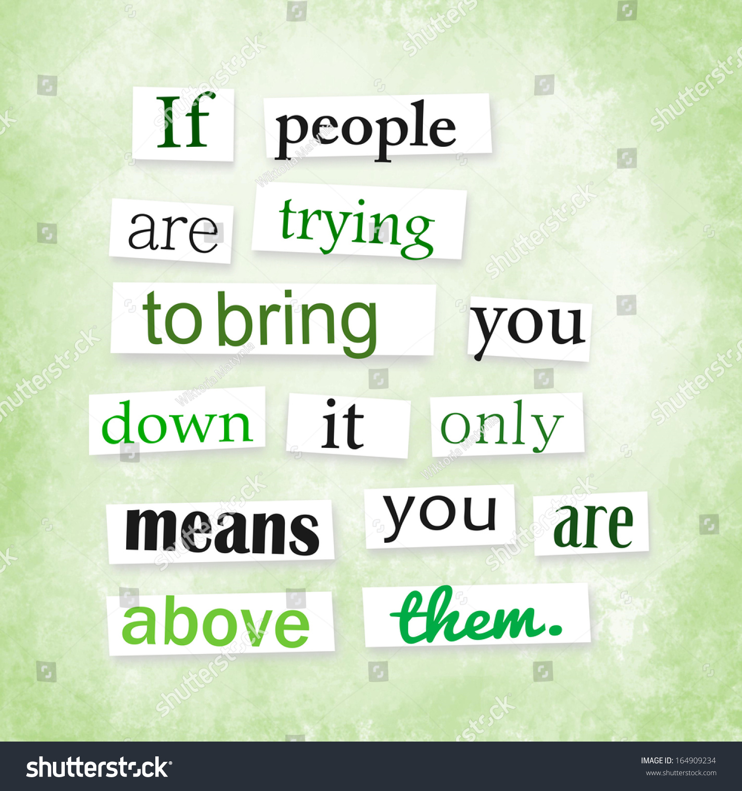 """Letter Style """"If People Are Trying To Bring You Down It Only Means You ... Quotes About People Trying To Bring You Down"""