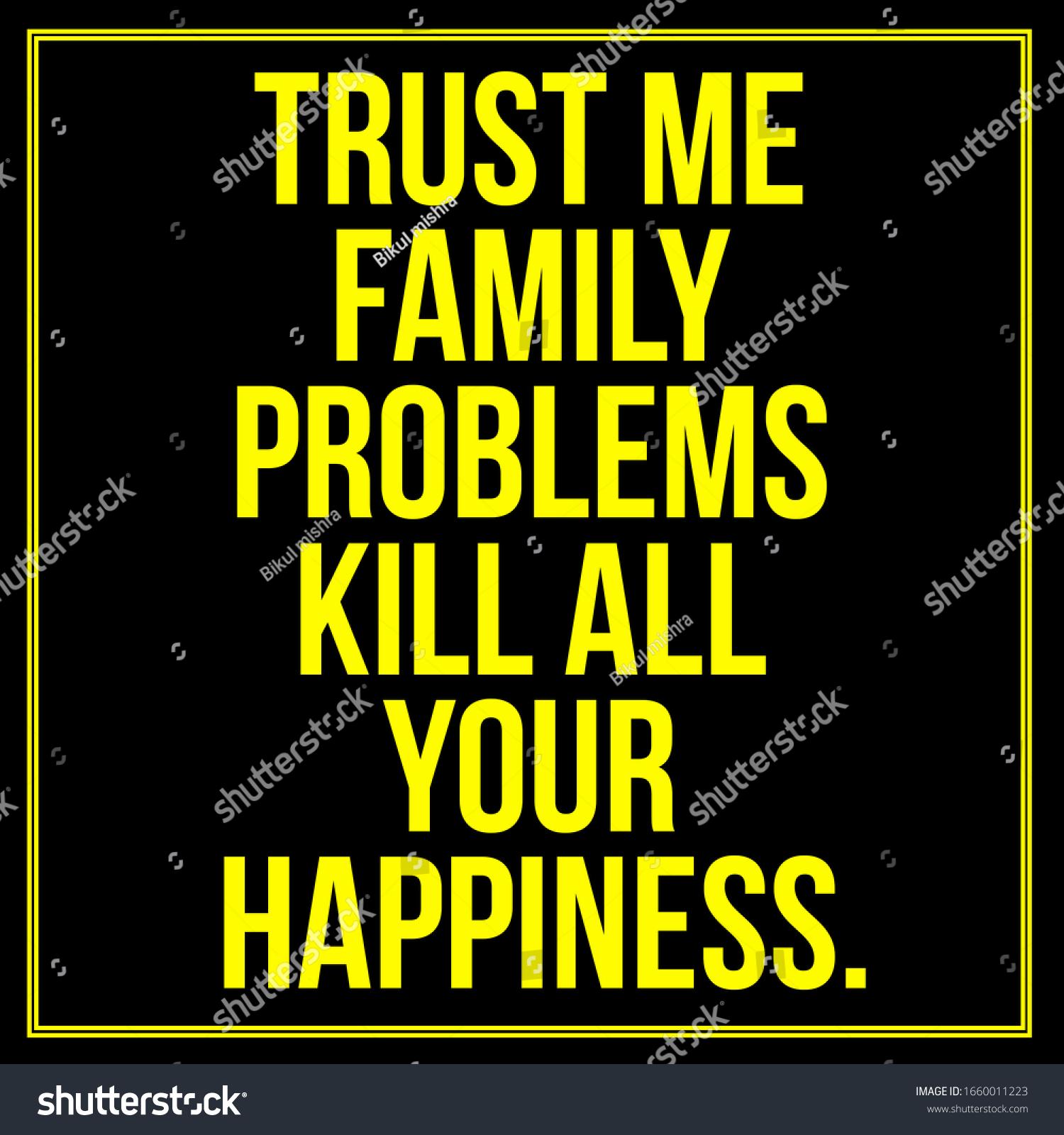 Inspirationsquote Vertraue Mir Dass Familienprobleme Dein Stockillustration 1660011223