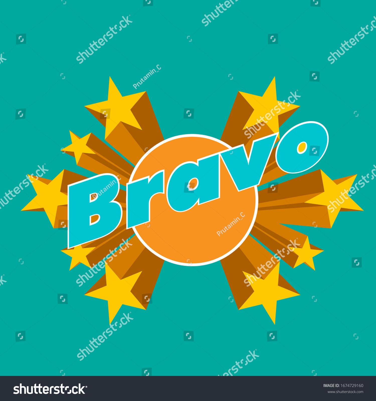 bravo ist ein gemeines Gratel, schöner Grußkartenhintergrund oder Template Banner mit Sternthema. Vektorillustration-Design-Illustration